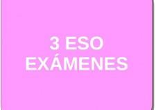 3 ESO EXÁMENES