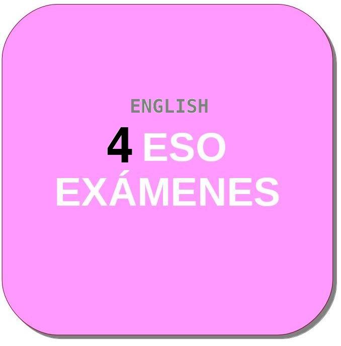 ENGLISH. Inglés de 4º ESO. Recursos, evaluación, exámenes, repaso ...